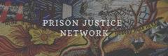 Prison Justice Network